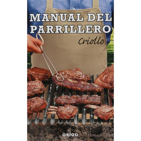 Libro Manual del Parrillero Criollo